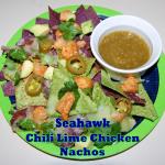 Seahawk Chili Lime Chicken Nachos