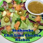 Seahawks Chili Lime Chicken Nachos
